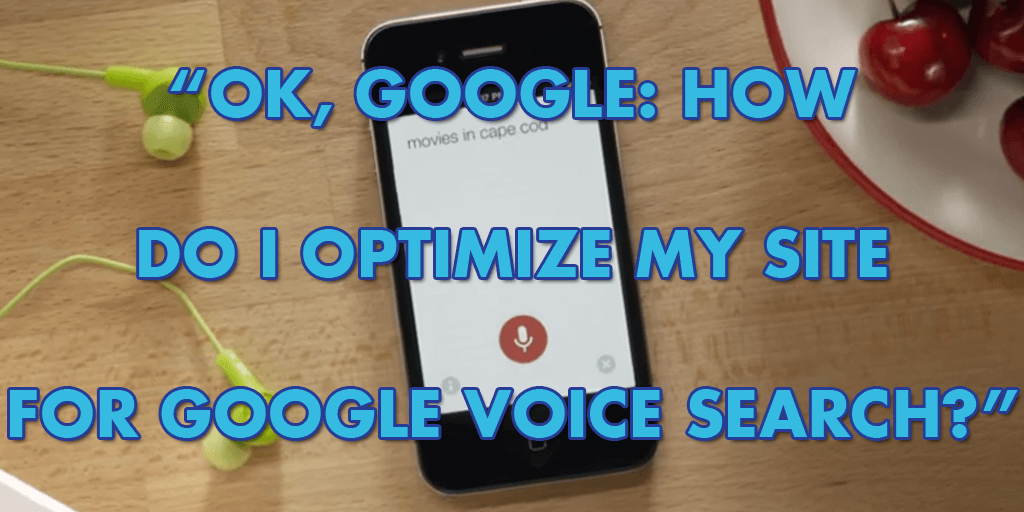 Optimize Site for Voice Search