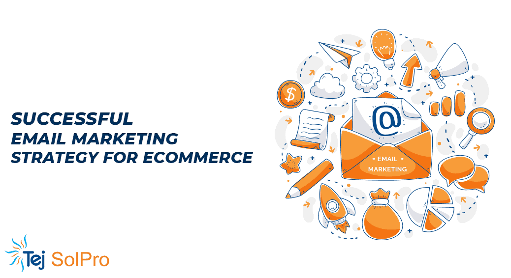 Email Marketing Strategy for eCommerce