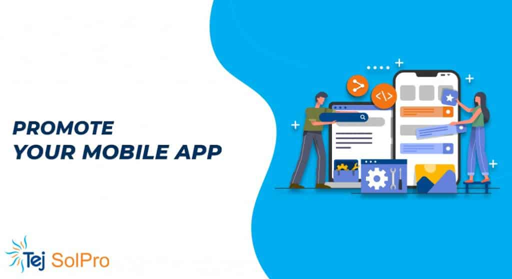 17 Effective Ways to Promote Your Mobile App