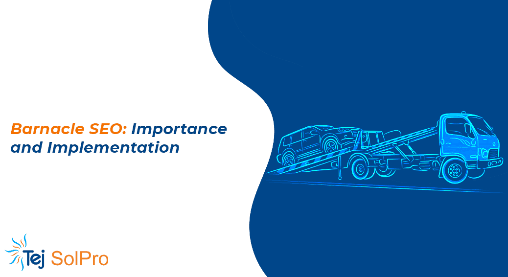 Barnacle SEO - Importance & How to Implement It