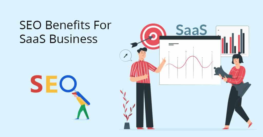 Benefits Of SEO For SaaS