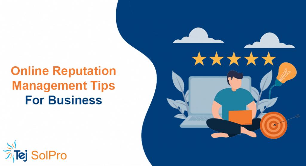 Online Reputation Management Tips