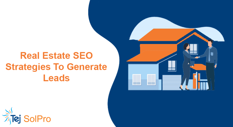 Real Estate SEO Strategies To Generate Leads